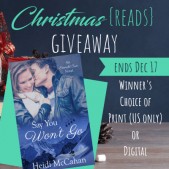 It's Beginning to Look a Lot Like Christmas (Reads) GIVEAWAY: Say You Won't Go