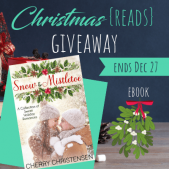 It's Beginning to Look a Lot Like Christmas (Reads) GIVEAWAY: Snow & Mistletoe