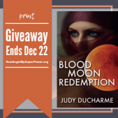 Author Interview (and a Giveaway!): Judy DuCharme & Blood Moon Redemption