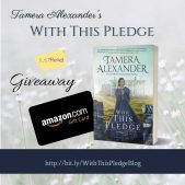 Book Excerpt (and a Giveaway!): With This Pledge by Tamera Alexander