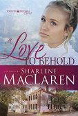 Book Review (and a Giveaway!): A Love to Behold by Sharlene MacLaren