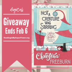 Guest Post (and a Giveaway!): Christina Freeburn & Not a Creature Was Stirring