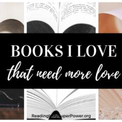 Top Ten Tuesday: Books I Love That Need More Love