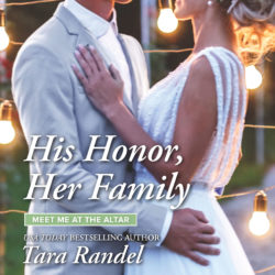Book Review (and a Giveaway!): His Honor, Her Family by Tara Randel