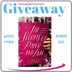 Guest Post (and a Giveaway!): Lindsay Harrel & The Secrets of Paper and Ink