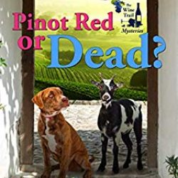 Guest Post (and a Giveaway!): J.C. Eaton & Pinot Red or Dead?