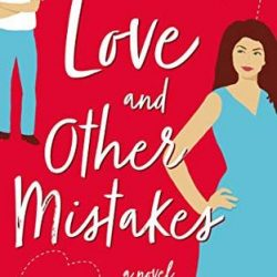 Book Spotlight: Love and Other Mistakes by Jessica Kate