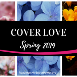 Top Ten Tuesday: Spring 2019 Cover Love