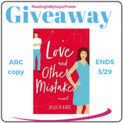 Guest Post (and a Giveaway!): Jessica Kate & Love and Other Mistakes