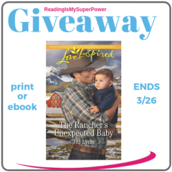 Guest Post (and a Giveaway!): Jill Lynn & The Rancher's Unexpected Baby