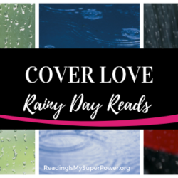 Top Ten Tuesday: Cover Love – Rainy Day Reads