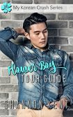 Book Review (and a Freebie!): Flower Boy Tour Guide by Shannon Kent