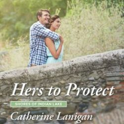 Book Review (and a Giveaway!): Hers to Protect by Catherine Lanigan