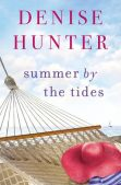Book Spotlight: Summer By the Tides by Denise Hunter