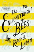 Book Spotlight: The Enlightenment of Bees by Rachel Linden
