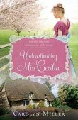 Book Spotlight: Underestimating Miss Cecilia by Carolyn Miller
