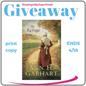 Guest Post (and a Giveaway!): Ann H. Gabhart & The Refuge