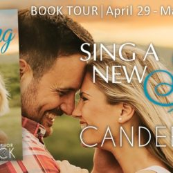Blog Tour Grand Finale Blitz (and a Giveaway!): Sing a New Song by Candee Fick