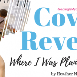 Cover Reveal: Where I Was Planted by Heather Norman Smith