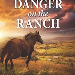 Book Review (and a Giveaway!): Danger on the Ranch by Dana Mentink