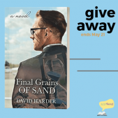 Book Spotlight (and a Giveaway!): Final Grains of Sand by David C. Harder