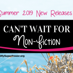 New Releases I'm Excited About: Summer 2019 Non-Fiction