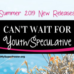 New Releases I'm Excited About: Summer 2019 Speculative & Youth Fiction