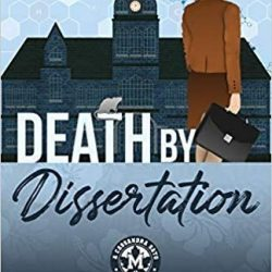 Book Review (and a Giveaway!): Death by Dissertation by Kelly Brakenhoff