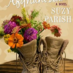 Book Review: Flowers From Afghanistan by Suzy Parrish