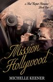 Book Spotlight: Mission Hollywood by Michelle Keener