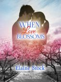 Book Review: When Love Blossoms by Elaine Stock