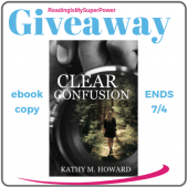Author Interview (and a Giveaway!): Kathy Howard & Clear Confusion