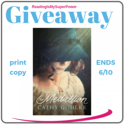Guest Post (and a Giveaway!): Cathy Gohlke & The Medallion