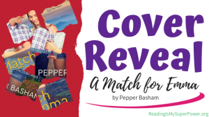 Cover Reveal: A Match for Emma by Pepper Basham