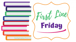 First Line Friday (week 165): A Legacy of Murder