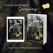 Book Spotlight (and a Giveaway!): Clear Confusion by Kathy M. Howard