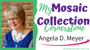 Guest Post (and a Giveaway!): Angela D. Meyer & The Mosaic Collection