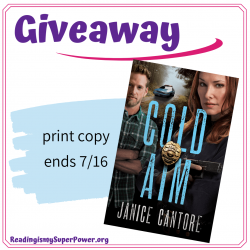 Guest Post (and a Giveaway!): Janice Cantore & Cold Aim