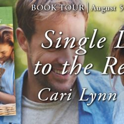 Blog Tour Grand Finale (and a Giveaway!): Single Dad to the Rescue by Cari Lynn Webb