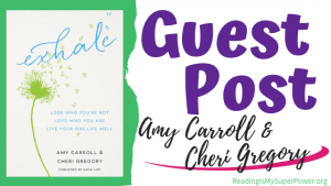 Guest Post (and a Giveaway!): Amy Carroll, Cheri Gregory & Exhale