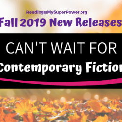 New Releases I'm Excited About: Fall 2019 Contemporary Fiction