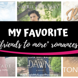 Top Ten Tuesday: My Favorite Friends-To-More Romances