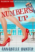 Book Review (and a Giveaway!): Number's Up by Annabelle Hunter