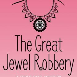 Book Review (and a Giveaway!): The Great Jewel Robbery by Elizabeth McKenna