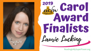 2019 Carol Award Finalists Q&A (and a Giveaway!): Laurie Lucking & Common