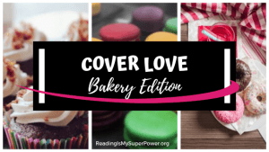 Top Ten Tuesday: Cover Love – Bakery Edition