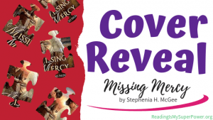 Cover Reveal: Missing Mercy by Stephenia H. McGee