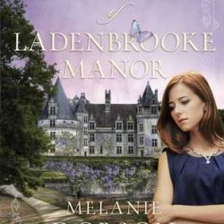 Book Review: Shadows of Ladenbrooke Manor by Melanie Dobson