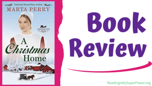 Book Review (and a Giveaway!): A Christmas Home by Marta Perry