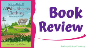 Book Review (and a Giveaway!): Belinda Blake and the Wolf in Sheep's Clothing by Heather Day Gilbert